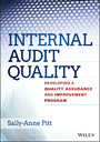 Internal Audit Quality - Developing a Quality Assurance and Improvement Program