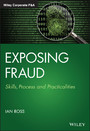 Exposing Fraud - Skills, Process and Practicalities