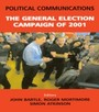 Political Communications - The General Election of 2001