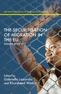 The Securitisation of Migration in the EU - Debates Since 9/11