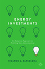 Energy Investments - An Adaptive Approach to Profiting from Uncertainties