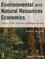 Environmental and Natural Resources Economics - Theory, Policy and the Sustainable Society