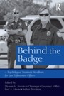 Behind the Badge - A Psychological Treatment Handbook for Law Enforcement Officers