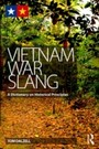 Vietnam War Slang - A Dictionary on Historical Principles