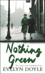 Nothing Green - The Sequel to the Bestselling 'Evelyn'