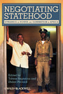 Negotiating Statehood - Dynamics of Power and Domination in Africa