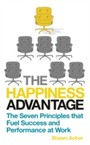 Happiness Advantage - The Seven Principles of Positive Psychology that Fuel Success and Performance at Work