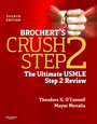 Brochert's Crush Step 2 E-Book - The Ultimate USMLE Step 2 Review