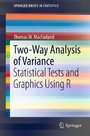 Two-Way Analysis of Variance - Statistical Tests and Graphics Using R (Series: SpringerBriefs in Statistics)