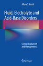 Fluid, Electrolyte and Acid-Base Disorders - Clinical Evaluation and Management