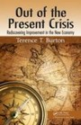 Out of the Present Crisis - Rediscovering Improvement in the New Economy