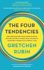 Four Tendencies - The Indispensable Personality Profiles That Reveal How to Make Your Life Better (and Other People's Lives Better, Too)