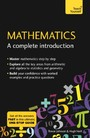 Mathematics: A Complete Introduction - Maths Revision Made Easy