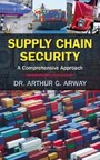 Supply Chain Security - A Comprehensive Approach
