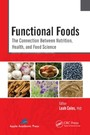 Functional Foods - The Connection Between Nutrition, Health, and Food Science