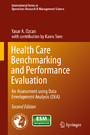 Health Care Benchmarking and Performance Evaluation - An Assessment using Data Envelopment Analysis (DEA)