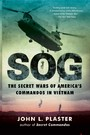 SOG - The Secret Wars of America's Commandos in Vietnam