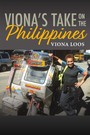 Viona's Take On The Philippines