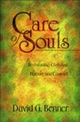 Care of Souls - Revisioning Christian Nurture and Counsel