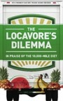 Locavore's Dilemma - In Praise of the 10,000-mile Diet