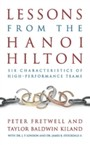 Lessons from the Hanoi Hilton - Six Characteristics of High Performance Teams