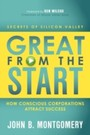 Great From the Start - How Conscious Corporations Attact Success