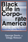 Black Life in Corporate America - Swimming in the Mainstream