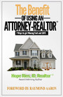 The Benefit of Using an Attorney-Realtor® - Seven Ways to Get Moving Fast and Safe