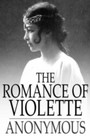 Romance of Violette - And Sweet Seventeen