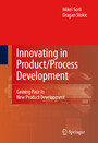 Innovating in Product/Process Development - Gaining Pace in New Product Development