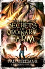 Secrets of Ordinary Farm