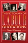 Dictionary of Labour Quotations