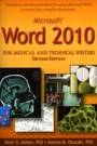 Microsoft Word 2010 for Medical and Technical Writers