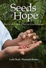 Seeds of Hope - The Life and Work of Patricia Brenninkmeyer