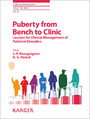 Puberty from Bench to Clinic - Lessons for Clinical Management of Pubertal Disorders