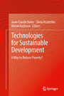 Technologies for Sustainable Development - A Way to Reduce Poverty?