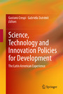 Science, Technology and Innovation Policies for Development - The Latin American Experience