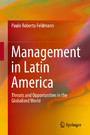 Management in Latin America - Threats and Opportunities in the Globalized World