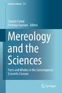 Mereology and the Sciences - Parts and Wholes in the Contemporary Scientific Context