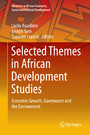 Selected Themes in African Development Studies - Economic Growth, Governance and the Environment