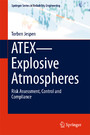 ATEX-Explosive Atmospheres - Risk Assessment, Control and Compliance