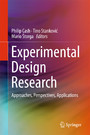 Experimental Design Research - Approaches, Perspectives, Applications