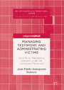 Managing Testimony and Administrating Victims - Colombia's Transitional Scenario under the Justice and Peace Act