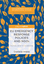 EU Emergency Response Policies and NGOs - Trends and Innovations