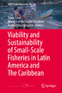 Viability and Sustainability of Small-Scale Fisheries in Latin America and The Caribbean