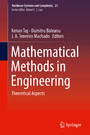 Mathematical Methods in Engineering - Theoretical Aspects