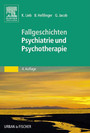 50 Fälle Psychiatrie und Psychotherapie - Bed-side-learning
