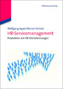 HR-Servicemanagement - Produktion von Personalservices