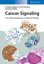 Cancer Signaling, Enhanced Edition - From Molecular Biology to Targeted Therapy