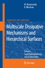 Multiscale Dissipative Mechanisms and Hierarchical Surfaces - Friction, Superhydrophobicity, and Biomimetics
